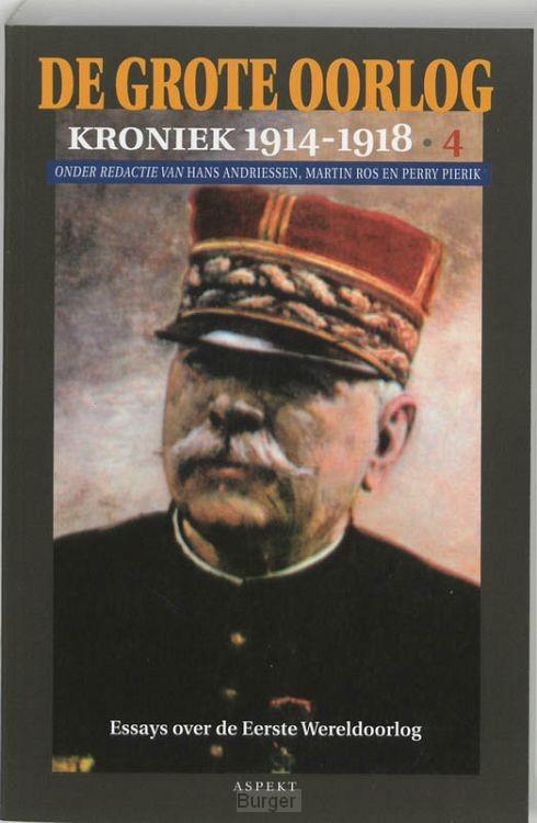 De Grote Oorlog, kroniek 1914-1918 / 4