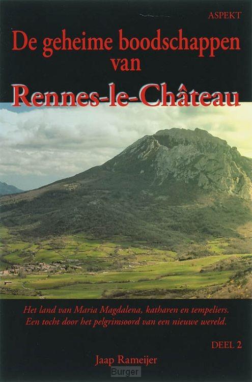 De geheime boodschappen van Rennes-le-chateau / 2