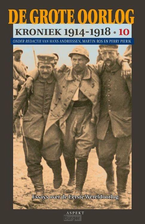 De Grote Oorlog, kroniek 1914-1918 / 10