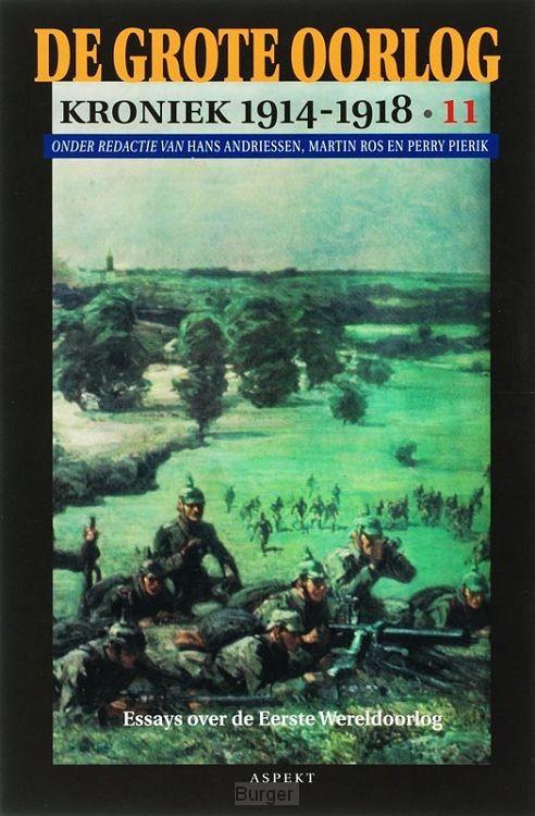 De Grote Oorlog, kroniek 1914-1918 / 11