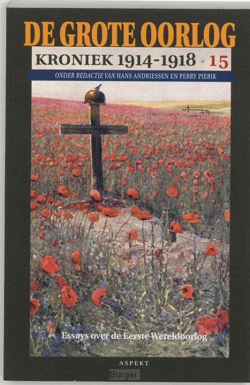 De Grote Oorlog, kroniek 1914-1918 / 15