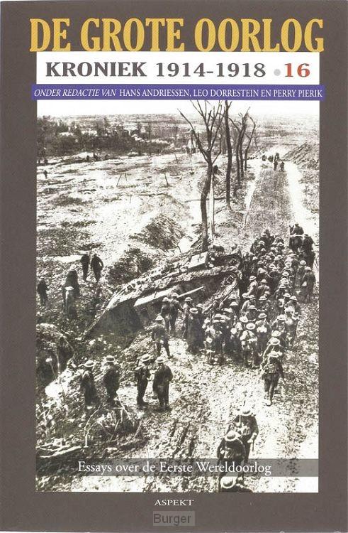 De Grote Oorlog, kroniek 1914-1918 / 16