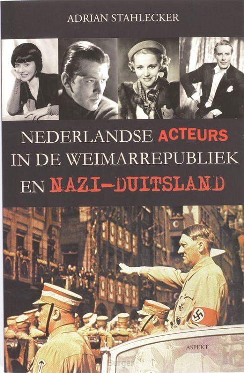Nederlandse acteurs in de Weimarrepubliek en Nazi-Duitsland