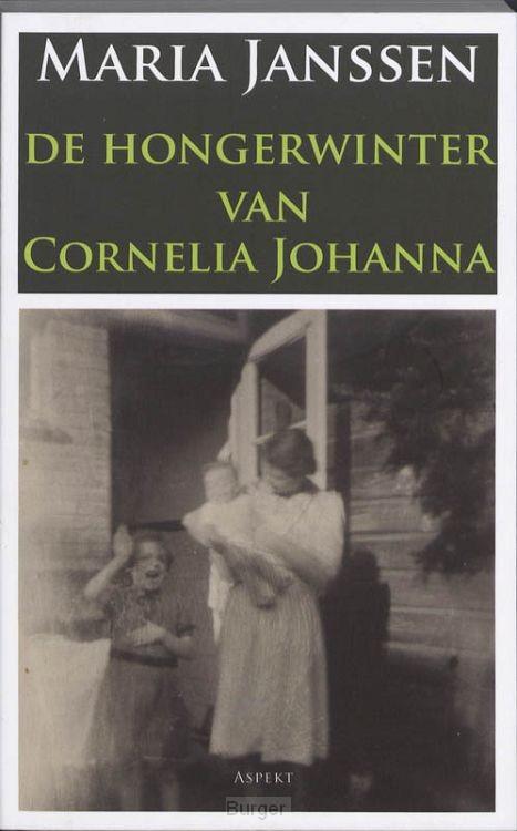 De hongerwinter van Cornelia Johanna