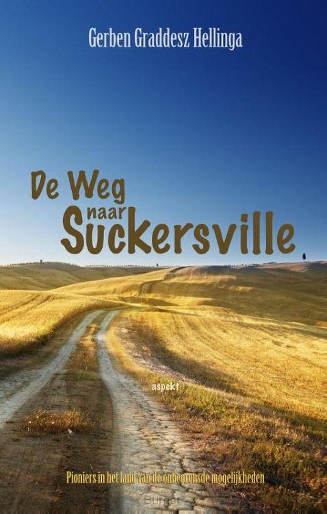 De weg naar Suckersville
