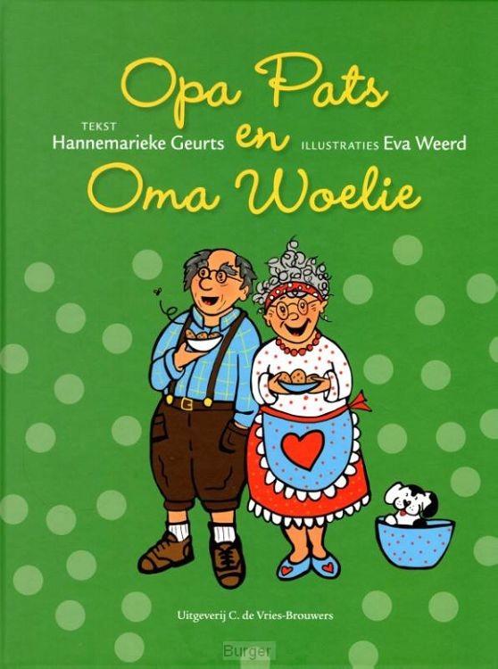 Opa Pats en Oma Woelie