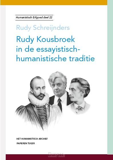 Rudy Kousbroek in de essayistisch-humanistische traditie