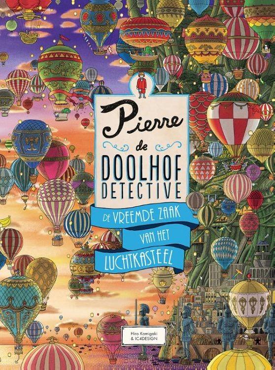 Pierre de Doolhofdetective - De vreemde zaak van het luchtkasteel