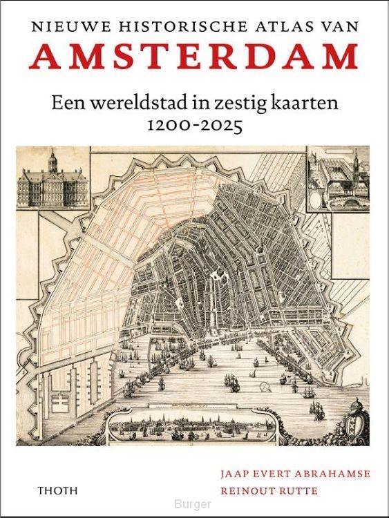 Nieuwe historische atlas van Amsterdam