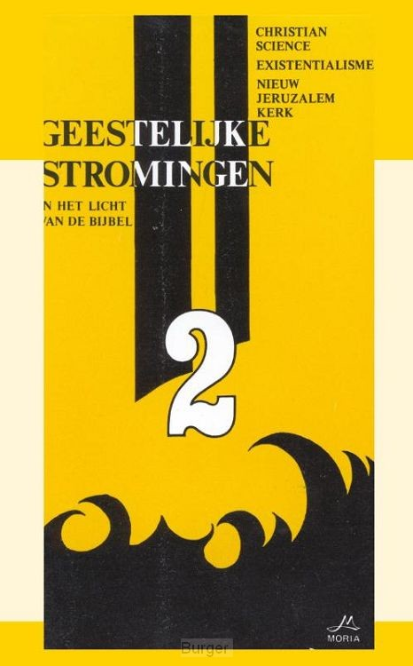 Geestelijke Stromingen 2: Christian Science, Existentialisme, Nieuw Jeruzalem Kerk