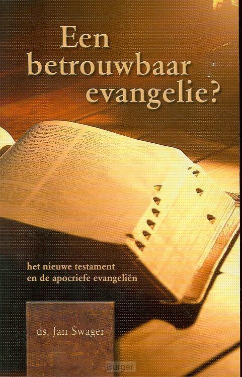 Betrouwbaar evangelie?