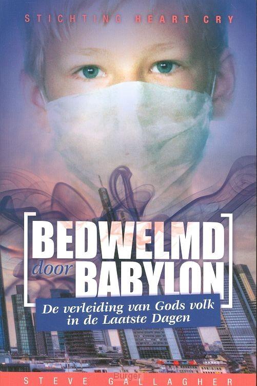 Bedwelmd door babylon