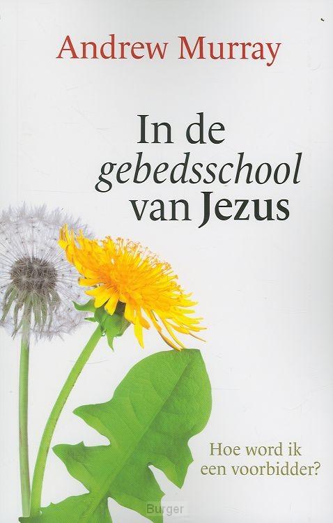 In de gebedsschool van Jezus
