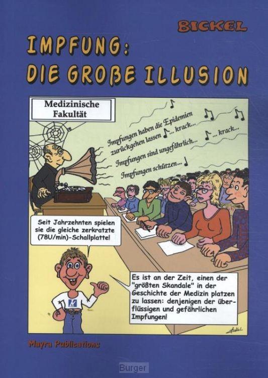Impfung: die große Illusion