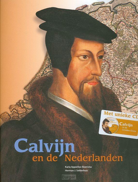 Calvijn en de Nederlanden + cd