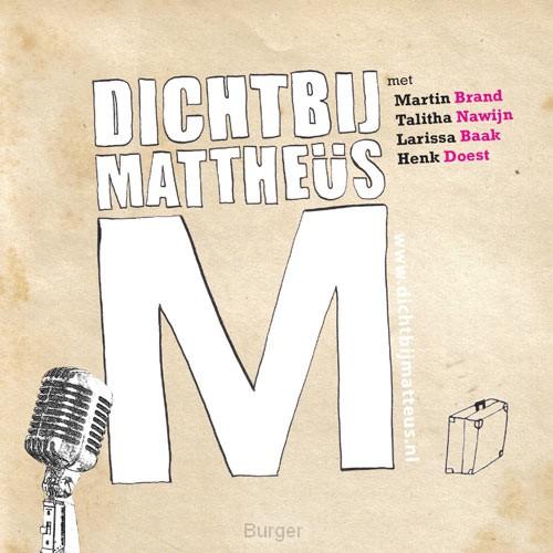 Dichtbij Mattheus