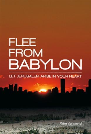 Flee from babylon