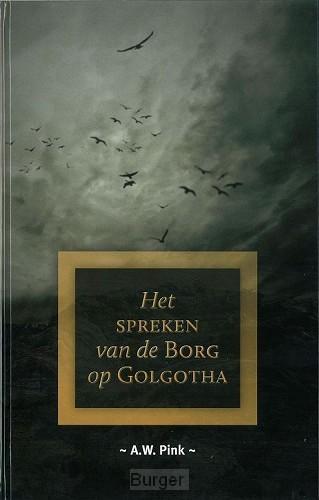 Spreken van de Borg op Golgotha