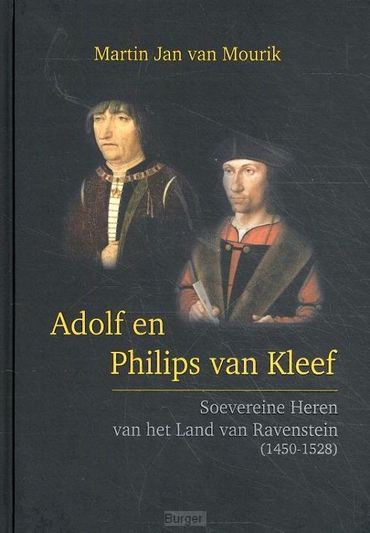 Adolf en Philips van Kleef, soevereine heren van het Land van Ravenstein (1450-1528)