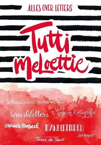 Tutti meloettie - alles over letters
