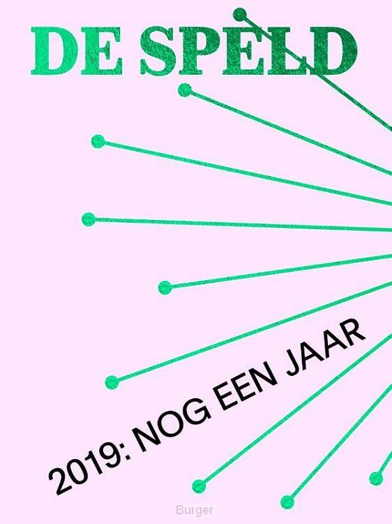 2019: Nog Een Jaar