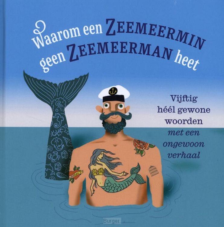 Waarom een zeemeermin geen zeemeerman heet