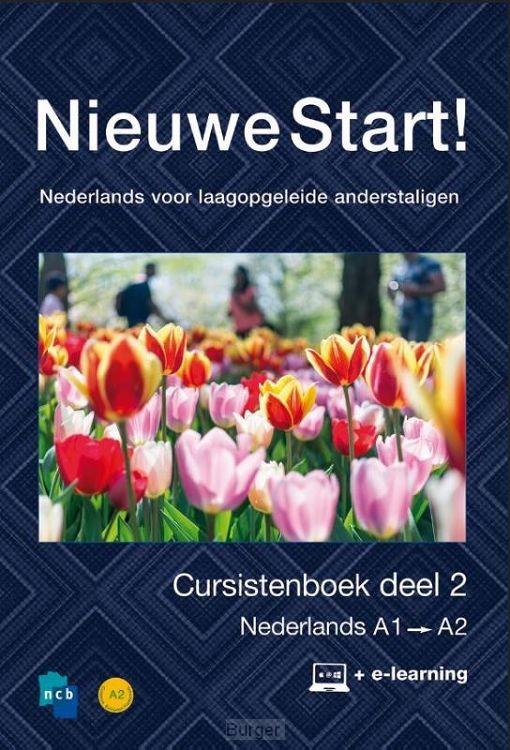Nieuwe Start! Nederlands voor laagopgeleide anderstaligen / Deel 2 / A1-A2