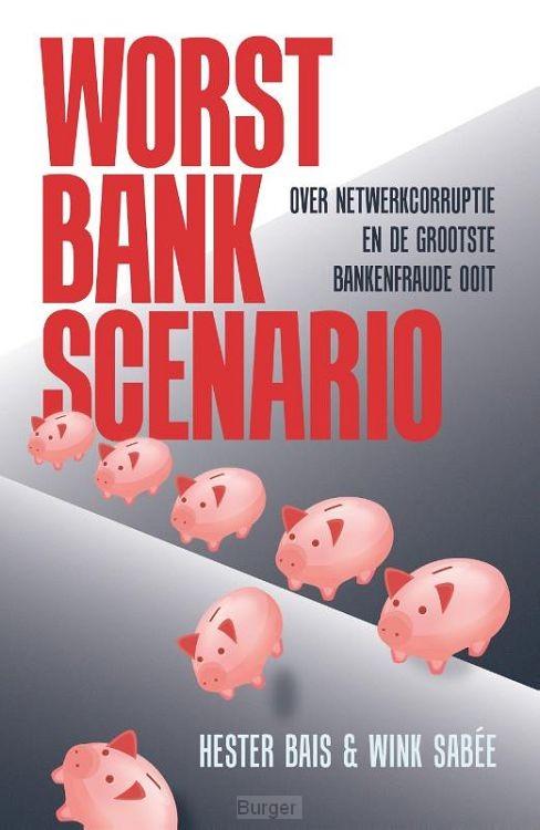 Worst Bank Scenario