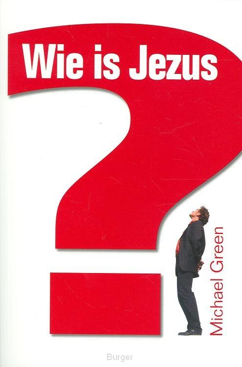 Wie is Jezus