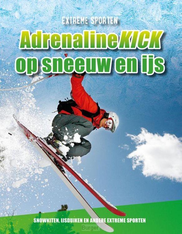 Adrenalinekick op sneeuw en ijs
