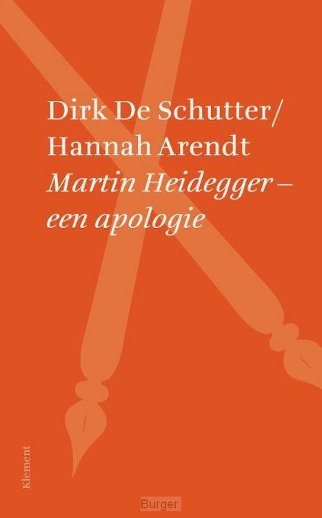 Martin Heidegger een apologie