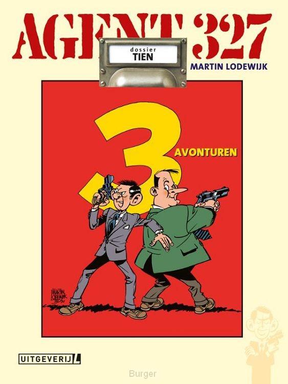 Agent 327 Dossier 10 Drie avonturen