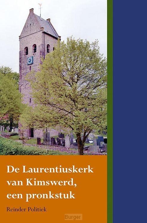 De Laurentiuskerk van Kimswerd, een pronkstuk