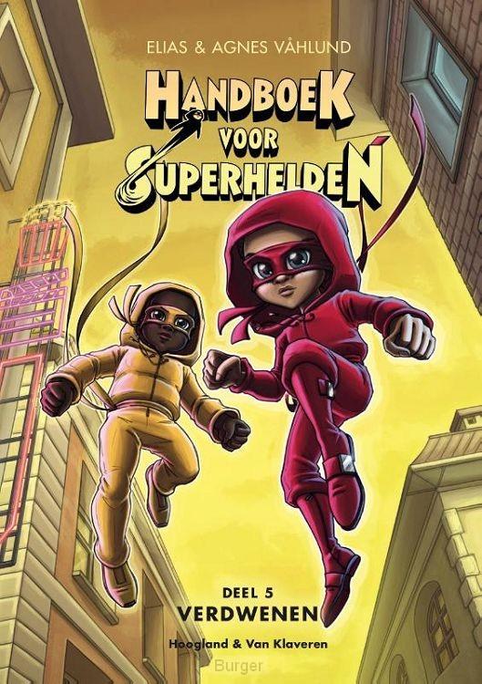 Handboek voor Superhelden deel 5 - Verdwenen