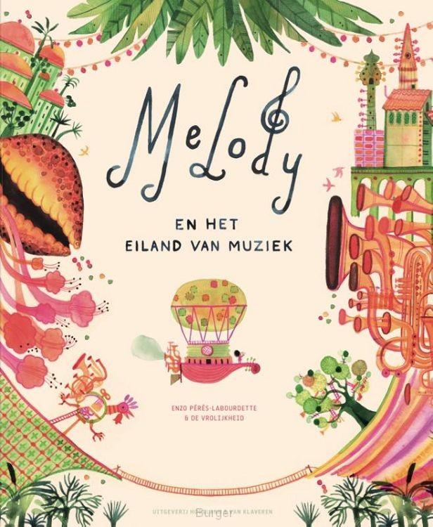 Melody en het Eiland van Muziek