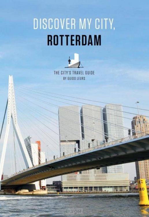 Discover my city, Rotterdam