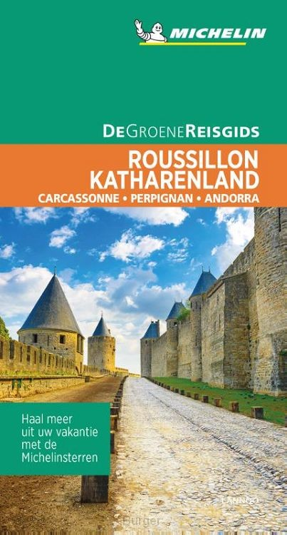 De Groene Reisgids - Roussillon/Katharenland