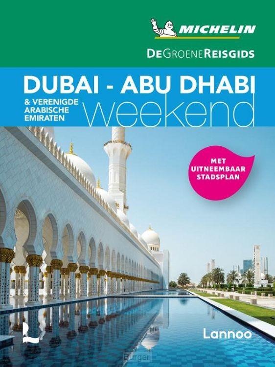 De Groene Reisgids Weekend - Dubai - Abu Dabi - Verenigde Arabische Emiraten