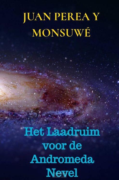 Het Laadruim voor de Andromeda Nevel