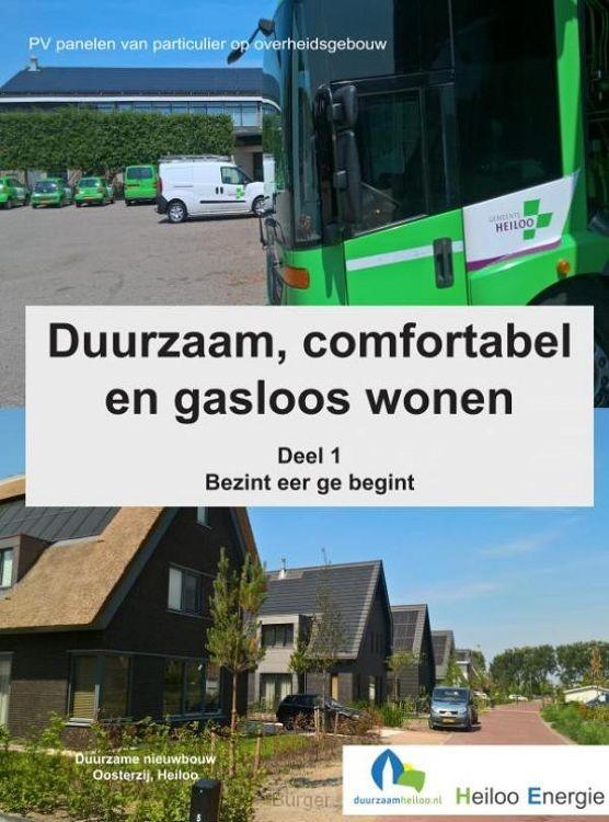 Duurzaam, comfortabel en gasloos wonen