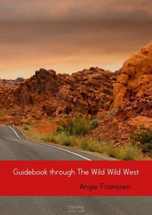 Guidebook through The Wild Wild West