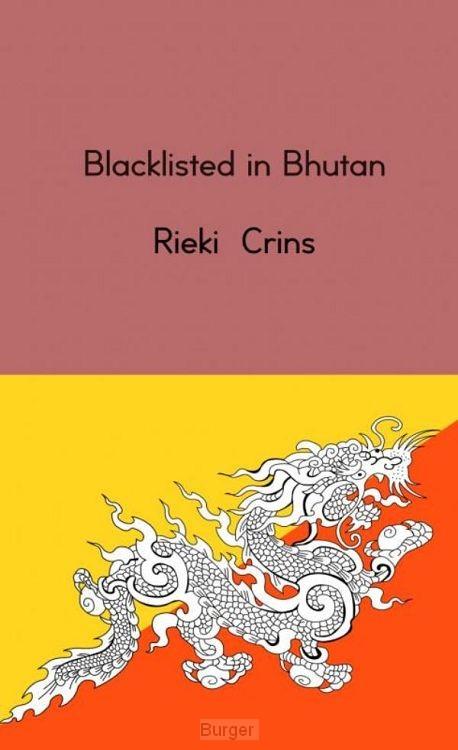 Blacklisted in Bhutan