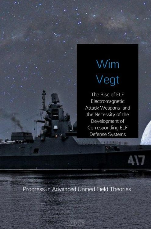 The Rise of ELF Electromagnetic Attack Weapons and the Necessity of the Development of Corresponding ELF Defense Systems
