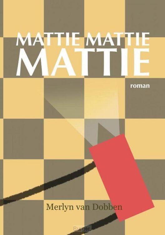 Mattie Mattie Mattie
