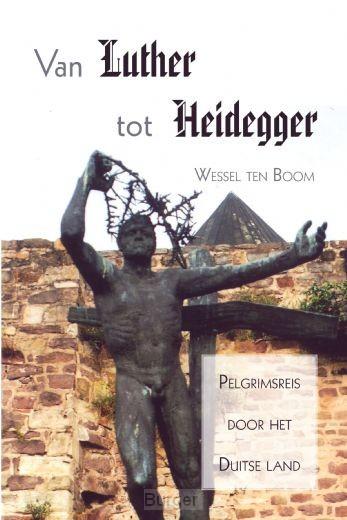 Van luther tot heidegger
