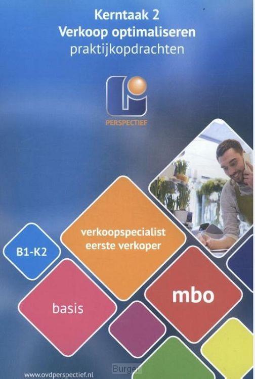 B1-K2 mbo basis / Verkoopspecialist Eerste verkoper / Praktijkopdrachten