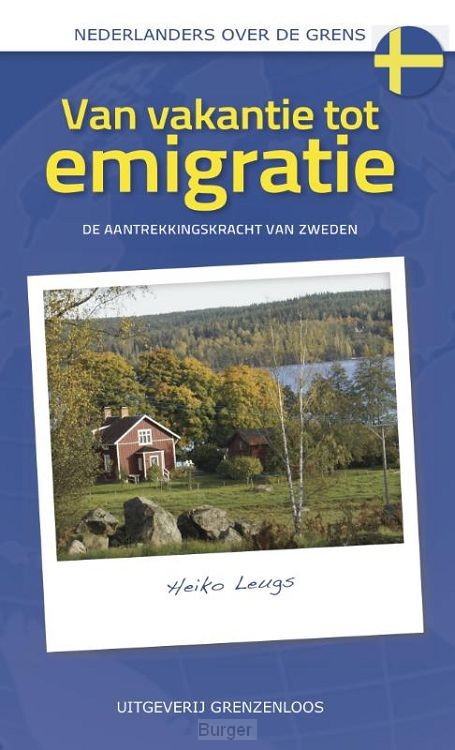 Van vakantie tot emigratie