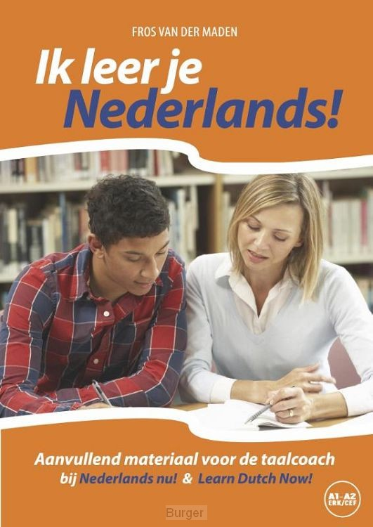 Ik leer je Nederlands! / Niveau CEFR A1 - A2