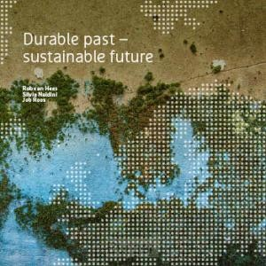 Durable past: sustainable future