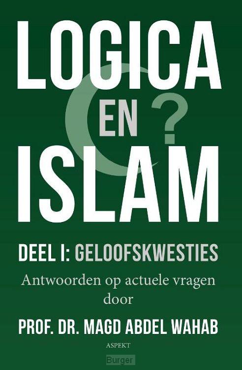 Logica en Islam / Deel I: geloofskwesties